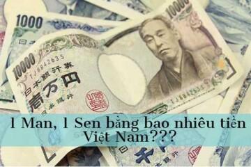1 man Nhật Bản bằng bao nhiêu tiền Việt và các kênh đổi tiền